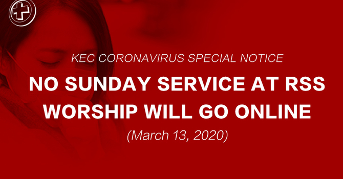 Sunday Service and all programs cancelled. Worship will go online. image